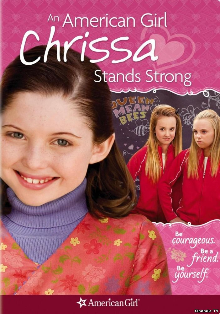 Крисса не сдается / An American Girl: Chrissa Stands Strong